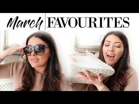 MARCH FAVOURITES | FASHION, BEAUTY, LIFESTYLE | MONTHLY FAVOURITES