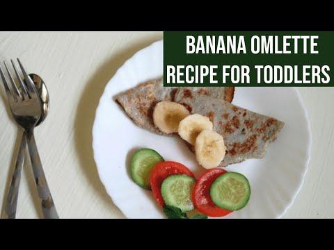 Banana Omlette Recipe for Toddlers