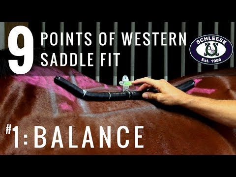 Tip #1: Balance - The 9 Points of Western Saddle Fit