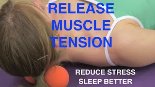 Reduce Stress And Improve Sleep With Suboccipital And Neck Muscle Ten