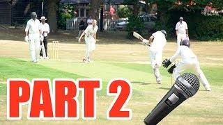 BATTING IN A MATCH & WEARING A MICROPHONE (Part 2)