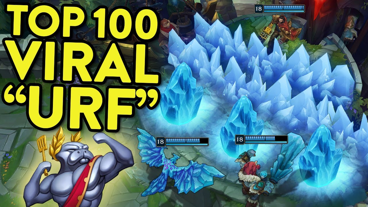 TOP 100 VIRAL URF CLIPS IN LEAGUE OF LEGENDS!