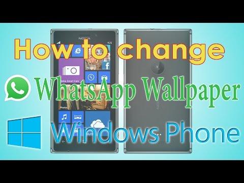 How to Change Whatsapp Wallpaper on Nokia & Microsoft Lumia Windows Phone
