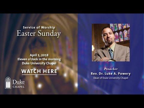 University Worship Service - 4/1/18 - Rev. Dr. Luke A. Powery