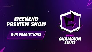 Fortnite Champion Series: Finals Weekend Predictions