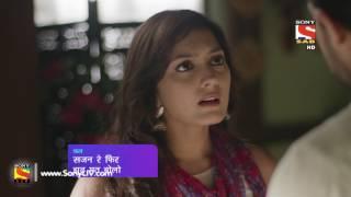 Sajan Re Phir Jhoot Mat Bolo - सजन रे फिर झूठ मत बोलो - Episode 4 - Coming Up Next