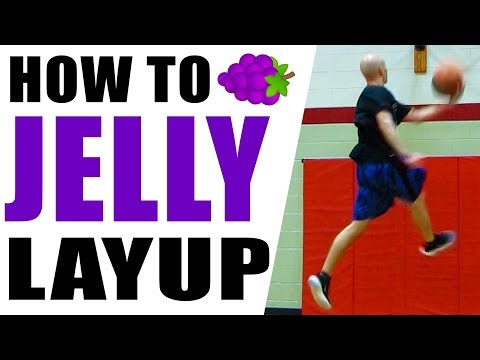 JELLY Layups! How To Tutorial