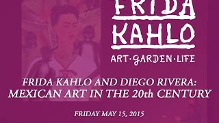 Frida Kahlo Diego Rivera Mexican Art In The 20th Century Friday May 1