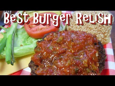The Best Burger Relish ~ Homemade Hamburger Relish Recipe