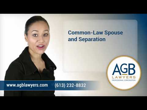 Common-Law Spouse and Separation - Ottawa Family Lawyers - AGB Lawyers