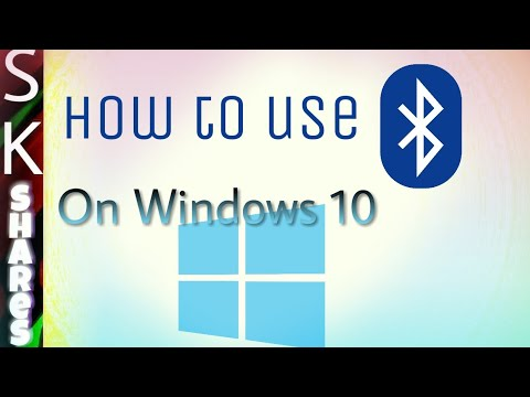 How to use, connect Bluetooth, devices in Windows 10