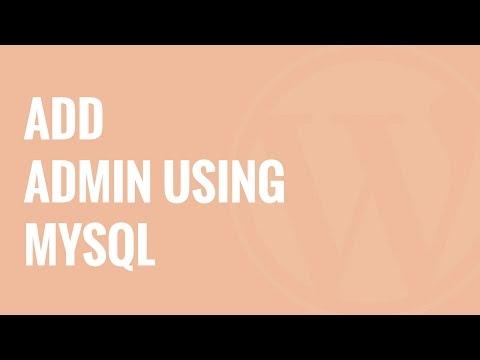 How to Add an Admin User to the WordPress Database via MySQL