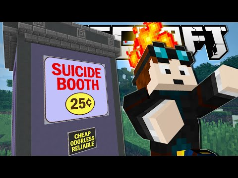 Minecraft | DUMB WAYS TO DIE!! (The Suicide Booth)