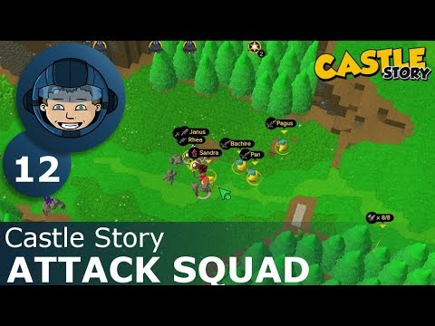 ATTACK SQUAD - Castle Story: Ep. #12 - Gameplay & Walkthrough