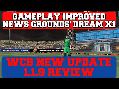 WCB NEW UPDATE 1.1.9 REVIEW | GAMEPLAY IMPROVED??