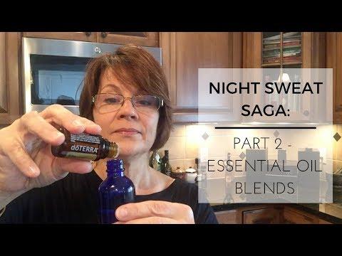 Night Sweat Saga   Part 2 - Essential Oil Blends