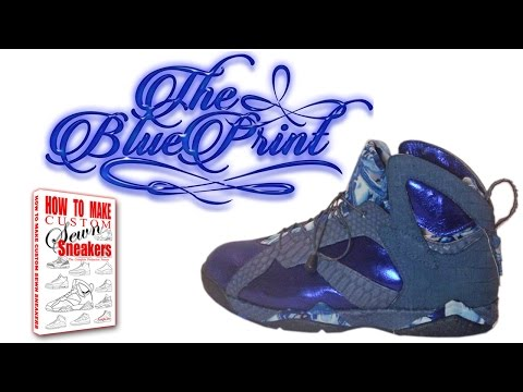 How Custom Sneakers & Clothing Are Made : The Blue Print 7's