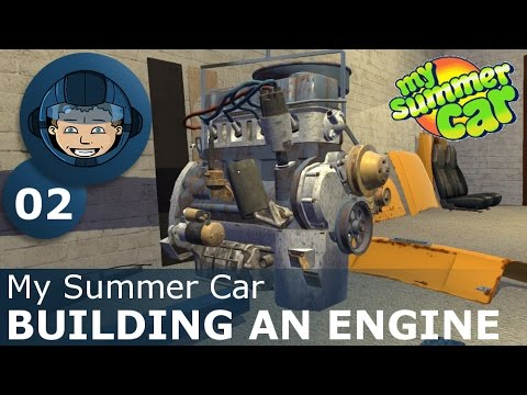 BUILDING AN ENGINE - My Summer Car: Ep. #2 - How To Build a Car & Survive