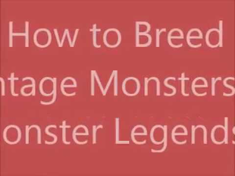 Monster Legends - How to Breed Vintage Monsters