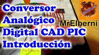 PROGRAMANDO: Conversor Analogo Adigital con PIC