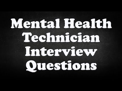 Mental Health Technician Interview Questions