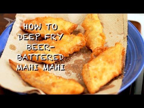 How to Deep Fry Beer-Battered Mahi Mahi