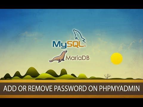 How To Change, Remove User Password On Mysql MariaDB Xampp Phpmyadmin Windows 10
