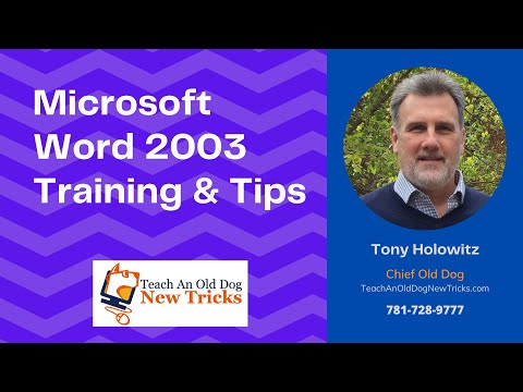 Microsoft Word 2003 Tips and Tricks: Tip 2 - Getting Started with Microsoft Word