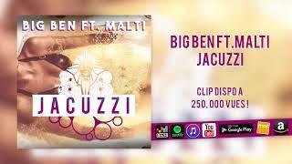 BIG BEN FT. MALTI - Jacuzzi (Beat by Badden)