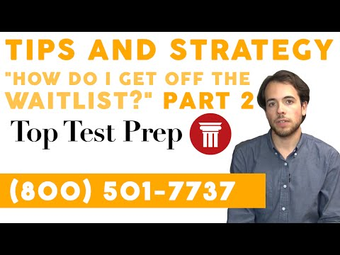 How to Get Accepted Off the Waitlist - Admissions Tips - TopTestPrep.com