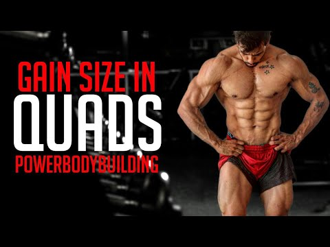 How to gain size in quads