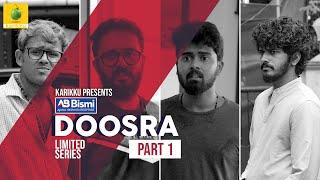 Ajmal Bismi Doosra | Part-1 | Limited Series  | Karikku