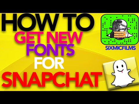How to get new FONTS for Snapchat