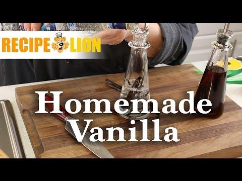 How to Make Homemade Vanilla