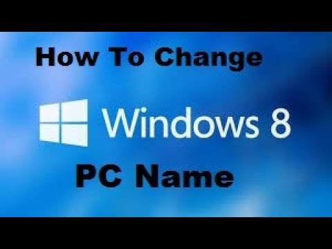 How To Change Computer  Name | Windows 8