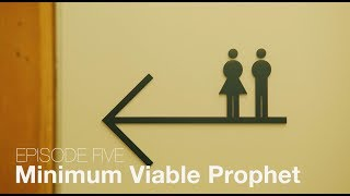 Episode 05 - Minimum Viable Prophet | Bubbleproof