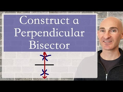 Constructing a Perpendicular Bisector (Geometry)