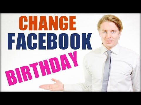 How to change Facebook birthday date 2016 Tutorial