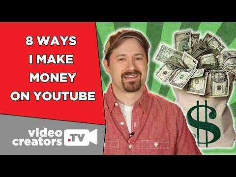 8 Ways I Make Money on YouTube