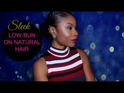 SLEEK LOW BUN ON NATURAL HAIR