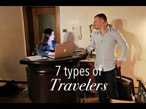 7 Types of Travelers you'll meet!
