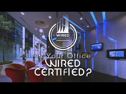 Wired Certification for Your Office via WiredScore