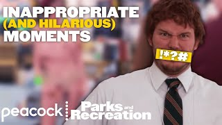Inappropriate & Hilarious - Parks and Recreation