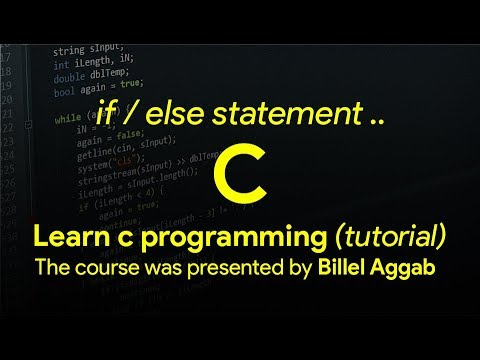 10 - If/Else statement [ Learn C in Arabic ]