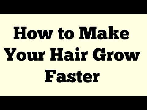 How to Make Your Hair Grow Faster - How To Grow Your Hair Faster And Naturally