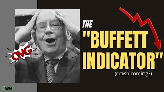 The Buffett Indicator is Signaling a Stock Market Crash (is it right?)
