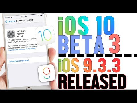 iOS 10 Beta 3, iOS 9.3.3 Officially Released