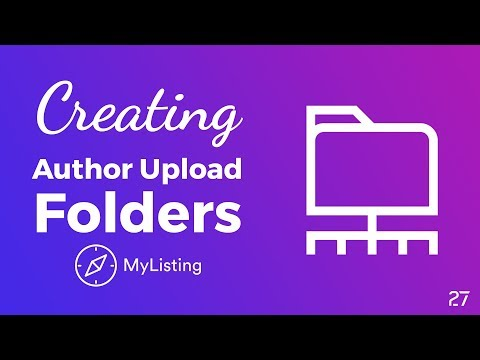 How to Create Author Based Folders in Your WordPress Uploads Folder with MyListing Theme