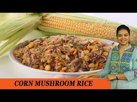 CORN MUSHROOM RICE - Mrs Vahchef