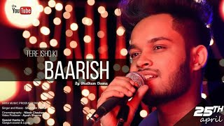 Tere Ishq Ki Baarish - Shubham Verma | Ankit Tiwari | SM18 Audio Production